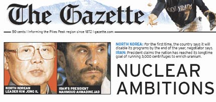 Colorado Springs Gazette rolls out the fear-mongering about the Iranian nuclear threat.