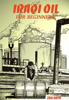 IRAQI OIL FOR BEGINNERS graphic novel by Jon Sack published by Voices in the Wilderness