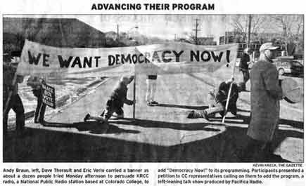 Gazette photo of our procession to Colorado College to petition KRCC to carry DEMOCRACY NOW