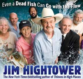 SWIM UPSTREAM by Jim Hightower