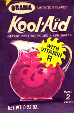 Obama flavored Kool-Aid, Barack Obama now with vitamin R for Republican