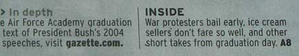 Gazette reported 5/29/2008- WAR PROTESTERS BAIL EARLY