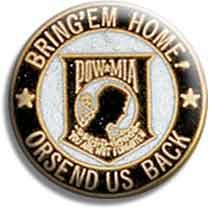 POW-MIA pin- Bring em Home Or Send Us Back