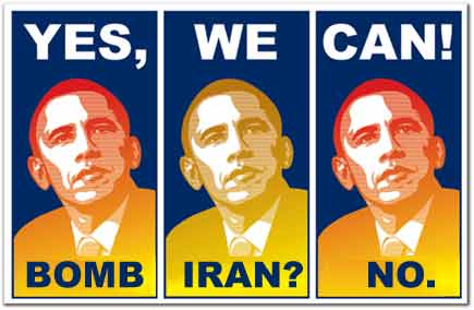 http://www.notmytribe.com/wp-content/uploads/2008/08/obama-yes-we-can-bomb-iran.jpg