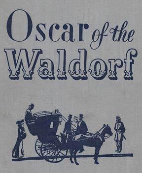 Oscar of the Waldorf cookbook