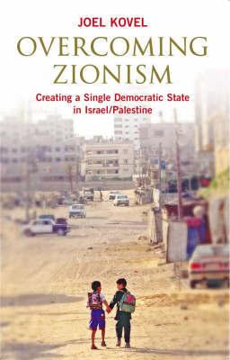 Joel Kovel - Overcoming Zionism