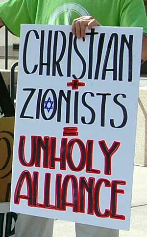 Christian plus Zionists equals unholy alliance