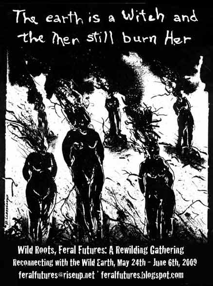 The Earth is a witch and the men still burn her.