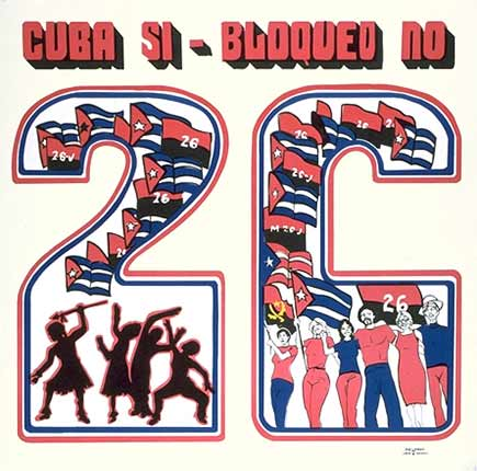 july 26 Cuba si, blockade no