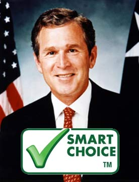 George W. Bush was a smart choice